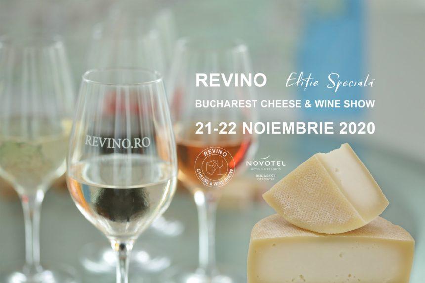 Revino Cheese & Wine Show, 21 – 22 noiembrie 2020, București
