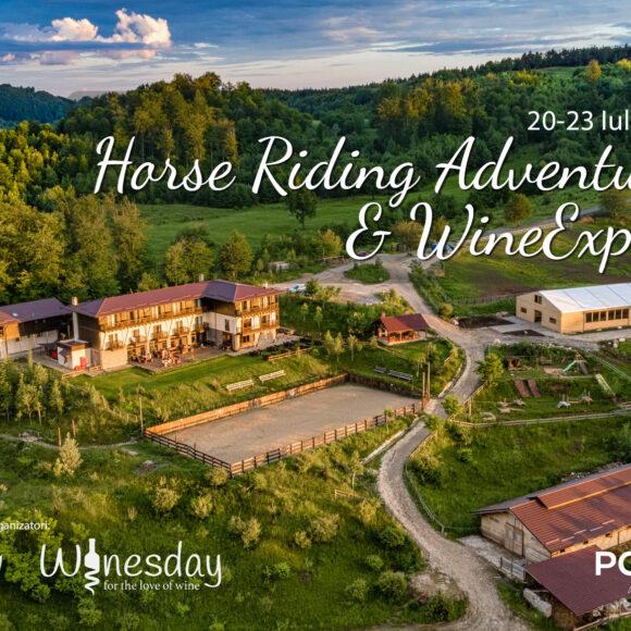 Tabara Horse Riding Adventure & Wine Explorer. Ediție de vară 20-23 iulie 2020