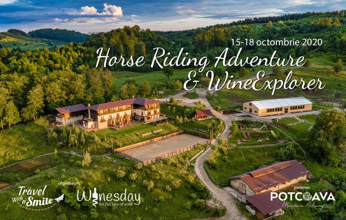 Tabăra Horse Riding Adventure & Wine Explorer: 15 – 18 octombrie 2020